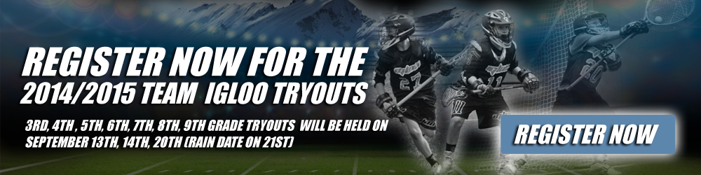 Team Igloo 2014 and 2015 Team Tryouts Announced