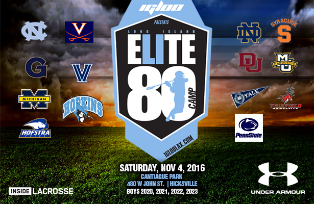 LI Elite 80 Boys Camp Presented by Igloo and Sponsored By Under Armour and Inside Lacrosse